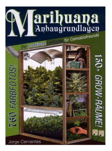 Marihuana Anbaugrundlagen von Jorge Cervantes