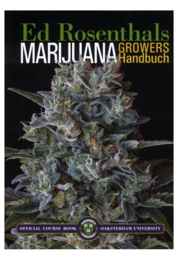Marijuana Growers Handbuch von Ed Rosenthals