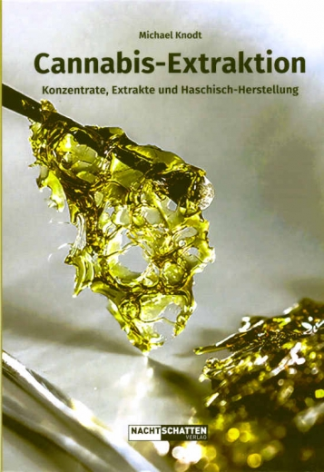 Cannabis-Extraktion by Michael Knodt (German)