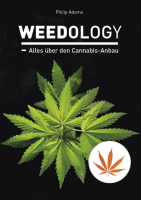 Weedology, all about cannabis cultivation by Philip Adams